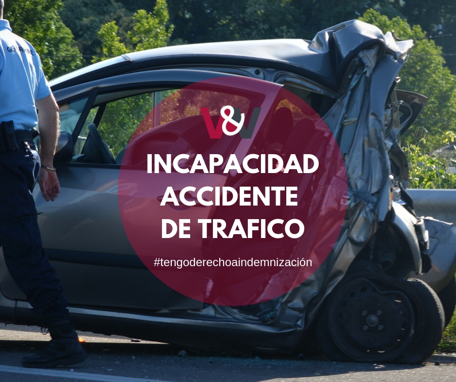Incapacidad accidente de trafico